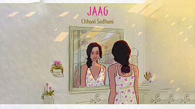 Chhavi Sodhani jaag song lyrics