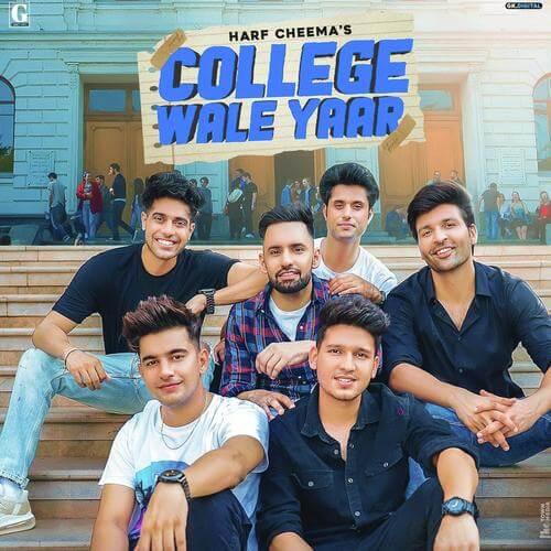 College Wale Yaar by Harf Cheema lyrics