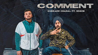 Comment Gurkarn Chahal NseeB lyrics