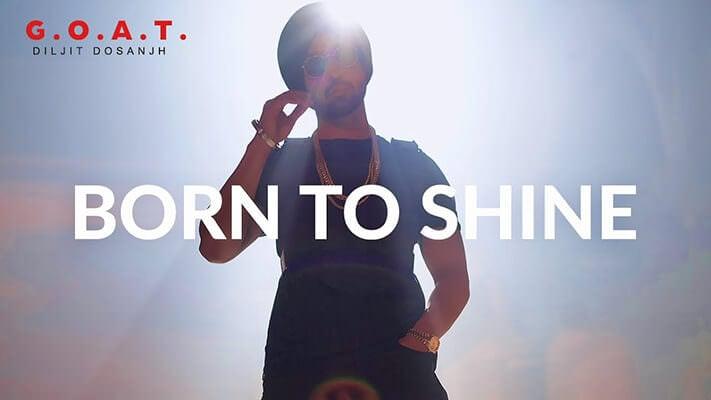 Diljit Dosanjh Born To Shine track lyrics