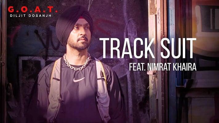 Diljit Dosanjh Track Suit song lyrics Punjabi