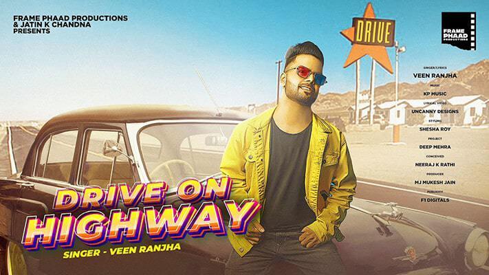 Drive On Highway Veen Ranjha song lyrics-min