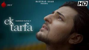 Ek Tarfa - Darshan Raval Romantic Song Hindi lyrics