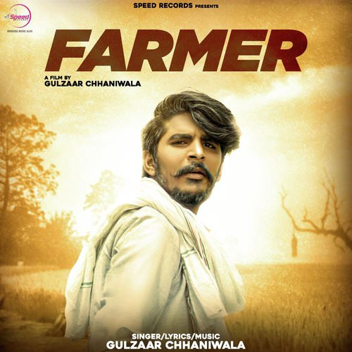 Farmer by Gulzaar Chhaniwala lyrics