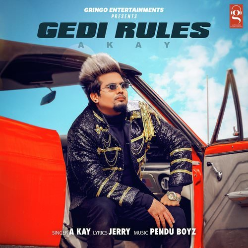 Gedi Rules by Akay lyrics