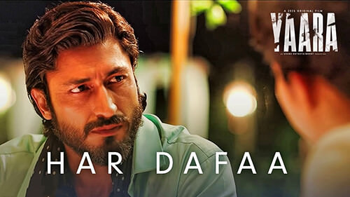 Har Dafaa Yaara Vidyut Jammwal lyrics English
