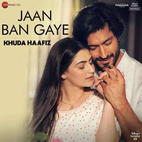 Jaan Ban Gaye Khuda Haafiz Hindi lyrics