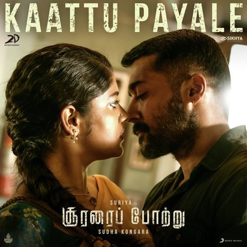 Kaattu Payale Soorarai Pottru lyrics English Tamil