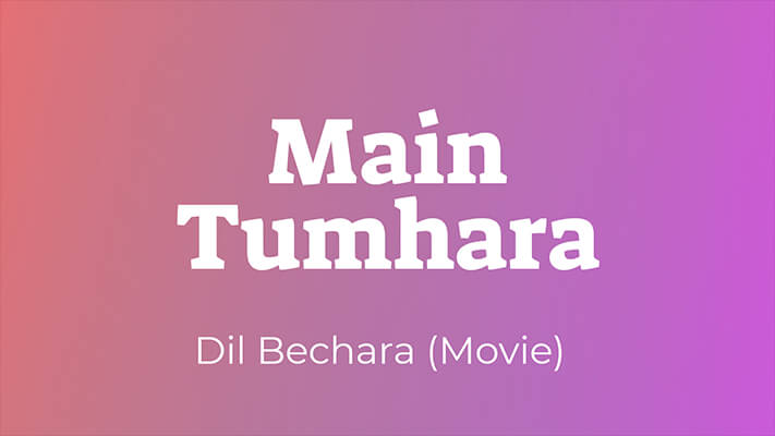 Main Tumhara Dil Bechara lyrics English translation