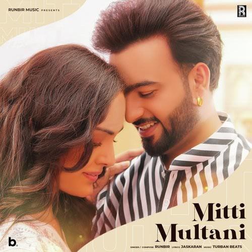 Mitti Multani by Runbir lyrics