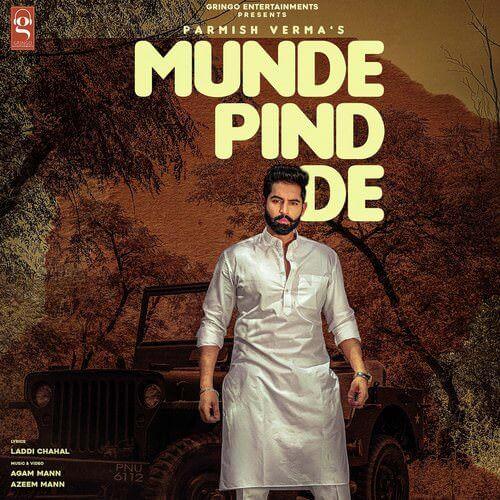 Munde Pind De lyrics by Parmish Verma