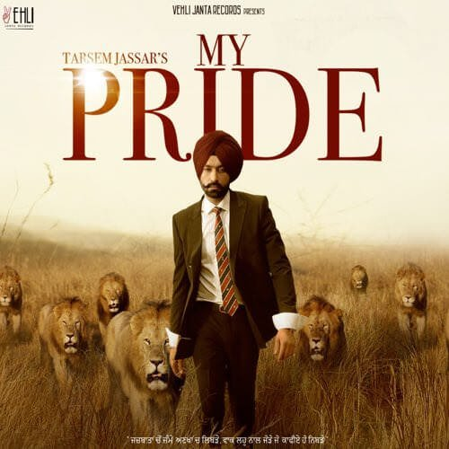 MY PRIDE LYRICS - Tarsem Jassar Ft. Fateh DOE