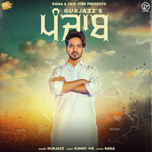 Punjab song lyrics Gurjazz Rana