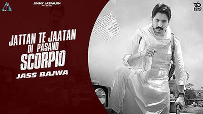 Scorpio Lyrics – Jass Bajwa Ft. Dhillon Preet
