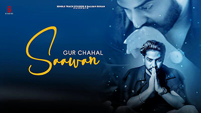 Saawan Gur Chahal song lyrics