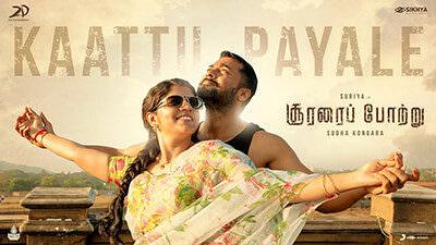 Kaattu Payale Lyrics – Soorarai Pottru (Tamil) Film   Translation