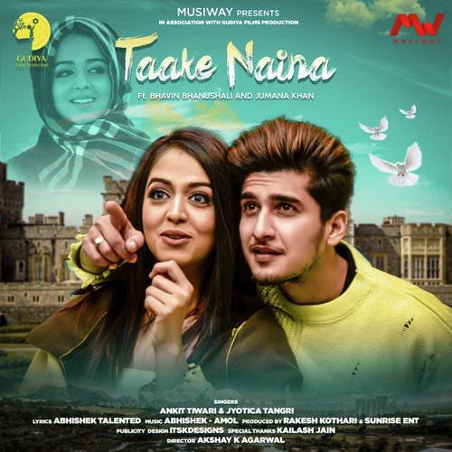 Taake Naina Ankit Tiwari Jyotica Tangri Hindi lyrics