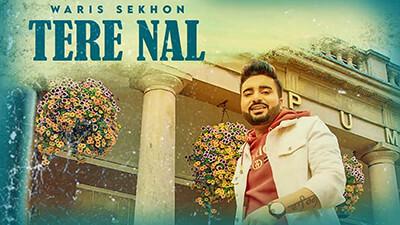 Tere Nal song lyrics Waris Sekhon