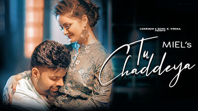 Tu Chaddeya Miel Song Daizy Aizy lyrics