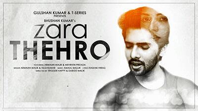 Zara Thehro Lyrics (Hindi) – Armaan Malik & Tulsi Kumar | ज़रा ठहरो