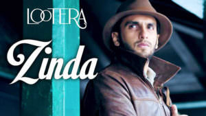 Zinda Lootera Ranveer Singh song lyrics English
