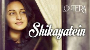 shikayatein lootera lyrics english translation