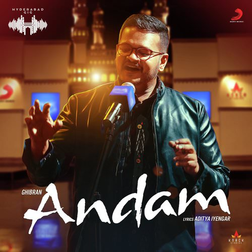 Andam (Hyderabad Gig) Ghibran lyrics