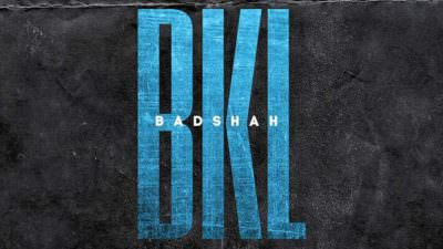 BKL Song Lyrics – BADSHAH