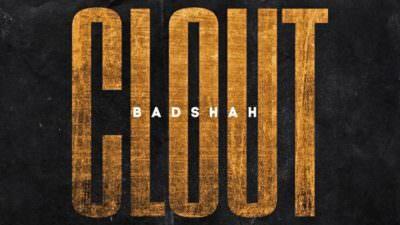 Clout Lyrics – Badshah