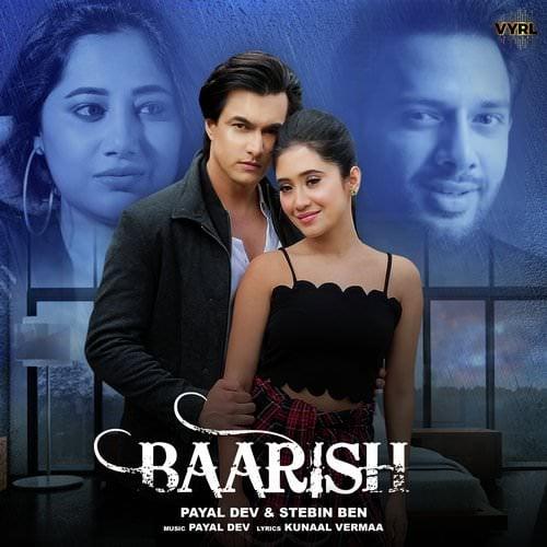 Baarish by Payal Dev, Stebin Ben Hindi lyrics