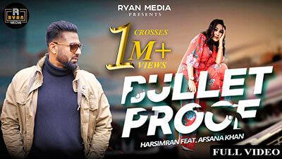 Bulletproof Harsimran Afsana Khan song lyrics
