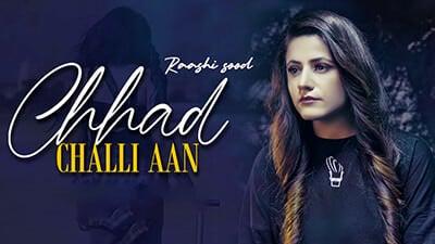 Chhad Challi Aan Raashi Sood lyrics