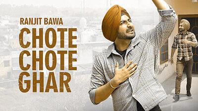 Chote Chote Ghar Lyrics – Ranjit Bawa
