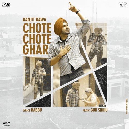 Chote Chote Ghar by Ranjit Bawa lyrics