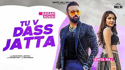 Gagan Kokri Tu v Dass Jatta lyrics Ishita Raj