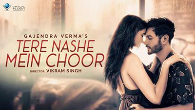 Gajendra Verma Tere Nashe Mein Choor song lyrics