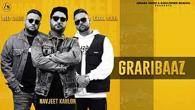 Graribaaz Navjeet Kahlon Feat. Karan Aujla & Aarsh Benipal lyrics