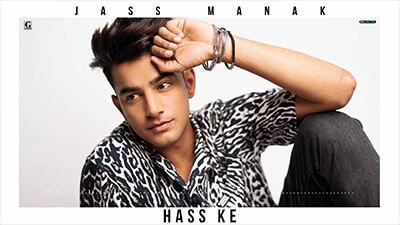 Hass Ke jass manak song lyrics