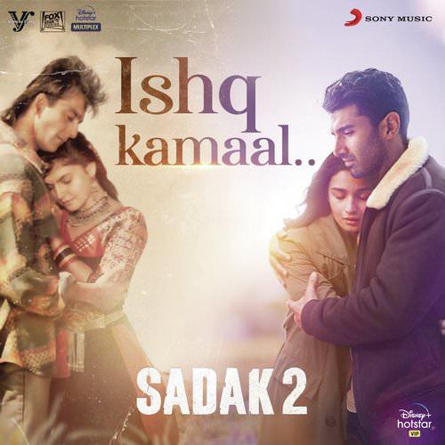 Ishq Kamaal Sadak 2 lyrics English