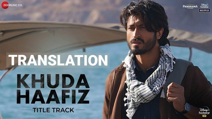 Khuda Haafiz Title Track - Vidyut Jammwal lyrics English