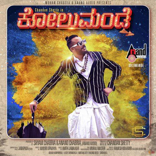 Kolumande by Chandan Shetty lyrics