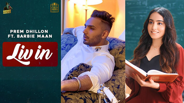 LIV IN Prem Dhilon Barbie Maan Sidhu Moose Wala lyrics