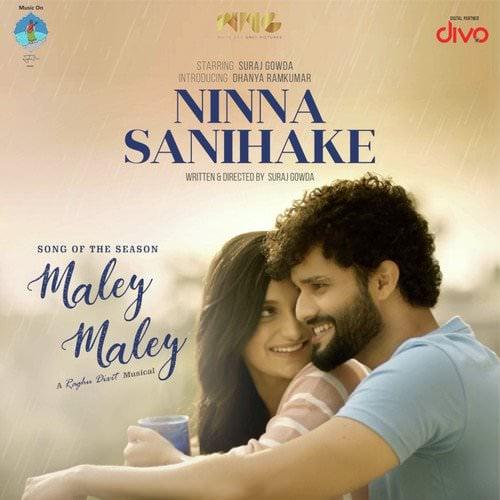 Maley Maley Ninna Sanihake by Raghu Dixit lyrics