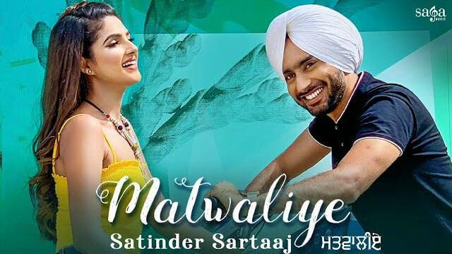Matwaliye Satinder Sartaaj Ft. Diljott lyrics Hindi English translation