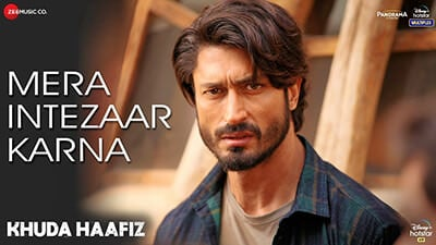Mera Intezaar Karna - Khuda Haafiz song lyrics Hindi