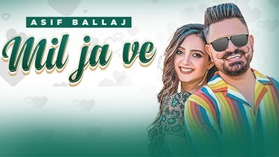 Mil Ja Ve - Asif Ballaj - R Guru lyrics