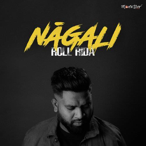 Nagali lyrics Roll Rida, Praveen Lakkaraju