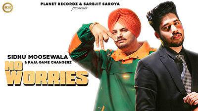 No Worries Lyrics – Raja Game Changerz Ft. Sidhu Moose Wala
