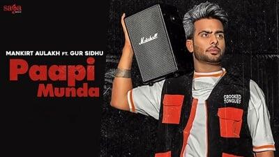 Paapi Munda - Mankirt Aulakh Gur Sidhu lyrics