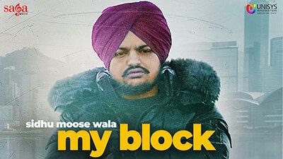 My Block Lyrics – Sidhu Moose Wala